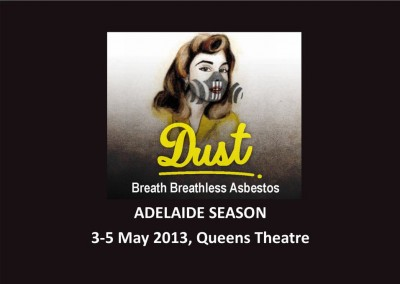 Dust – Adelaide Season