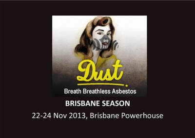 Dust – Brisbane Season