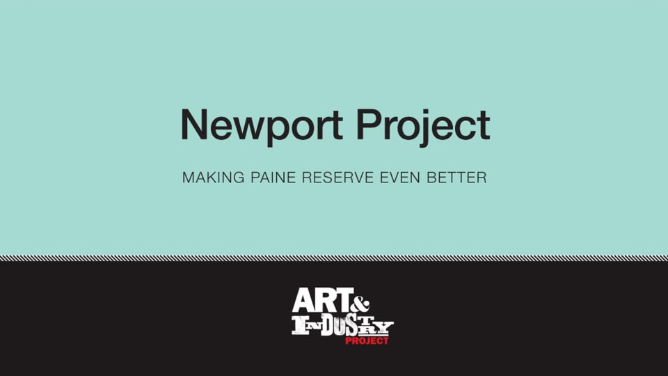 The Newport Project: Making Paine Reserve Even Better